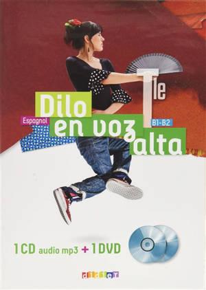 Dilo en voz alta terminale : espagnol, B1-B2 : 1 CD audio MP3 + 1 DVD