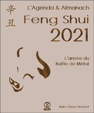 L'agenda & almanach feng shui 2021 : l'année du buffle de métal