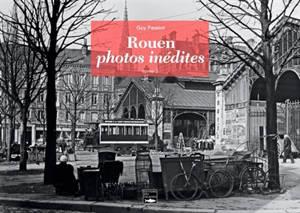 Rouen : photos inédites. Volume 3