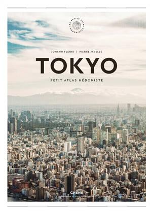 Tokyo : petit atlas hédoniste