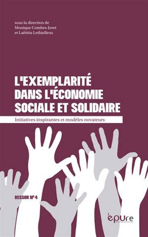 L'exemplarité dans l'économie sociale et solidaire : initiatives inspirantes et modèles novateurs