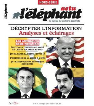 L'Eléphant : la revue, hors-série, Les Amériques sous pression