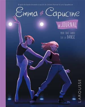 Emma et Capucine : le journal : pour tout savoir sur la danse