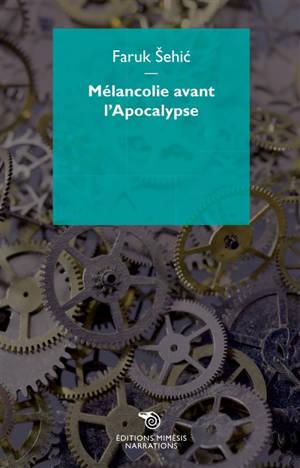 Mélancolie avant l'Apocalypse