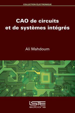 CAO de circuits et de systèmes intégrés