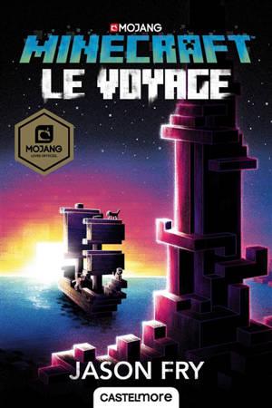 Minecraft, Le voyage