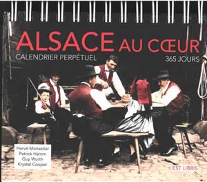 Alsace au coeur : calendrier perpétuel : 365 jours