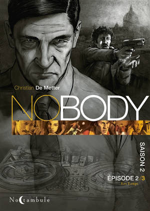 No body : saison 2. Volume 2, Les loups
