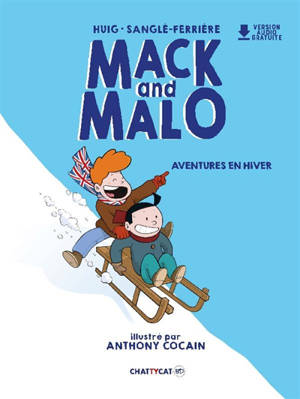 Mack and Malo, Aventures en hiver