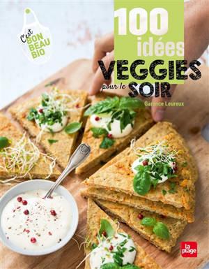 100 idées veggies pour le soir