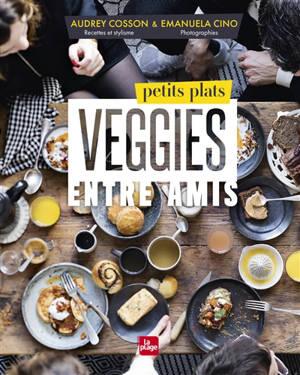 Petits plats veggies entre amis