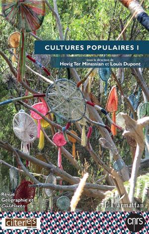 Géographie et cultures. n° 111, Cultures populaires (1)