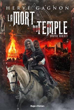 La mort du Temple. Volume 2, Corpus Christi