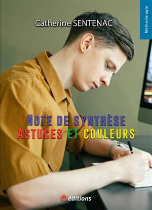 Note de synthèse : astuces et couleurs