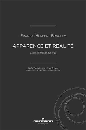 Apparence et réalité : essai de métaphysique