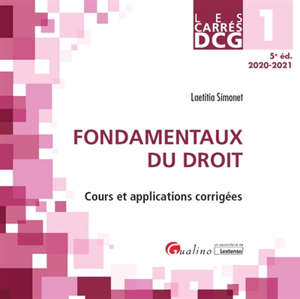 Fondamentaux du droit : DCG 1, 2020-2021 : cours et applications corrigées