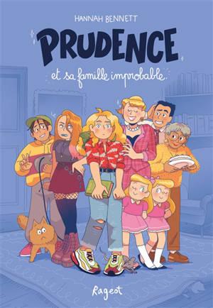 Prudence. Volume 1, Prudence et sa famille improbable