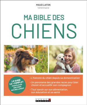 Ma bible des chiens