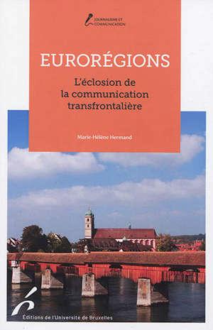 Eurorégions : l'éclosion de la communication transfrontalière