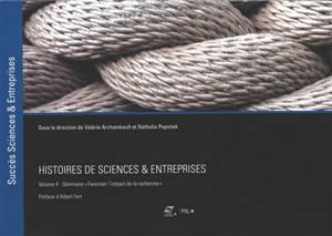 Histoires de sciences & entreprises. Volume 4, Favoriser l'impact de la recherche