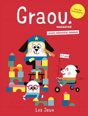 Graou magazine. n° 21, Les jeux