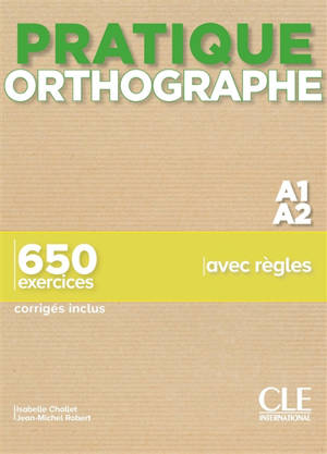 Orthographe A1-A2 : 650 exercices avec règles