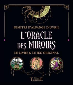 L'oracle des miroirs : le livre & le jeu original