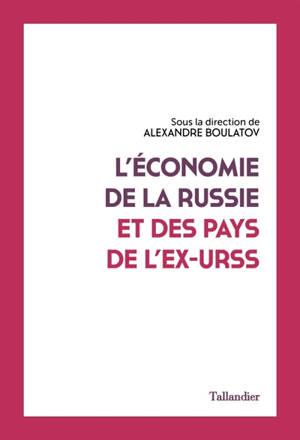 L'économie de la Russie et des pays de l'ex-URSS : manuel
