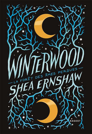 Winterwood : la forêt des âmes perdues