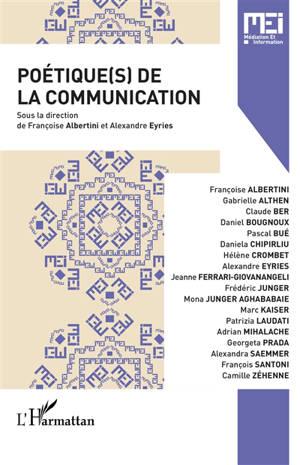 MEI Médiation et information. n° 50, Poétique(s) de la communication