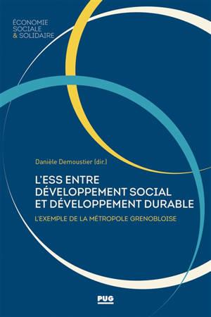 L'économie sociale et solidaire entre développement social et développement durable : l'exemple de la métropole grenobloise