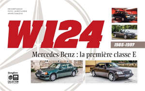 W124 : Mercedes-Benz, la première classe E : 1985-1997