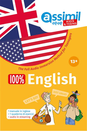 100 % English teens : the full audio immersion method for teenagers : 13 +