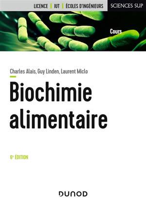 Biochimie alimentaire : licence, IUT, écoles d'ingénieurs