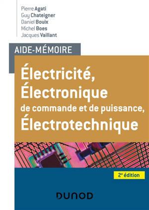 Electricité, électronique de commande et de puissance, électrotechnique : formations technologiques et professionnelles