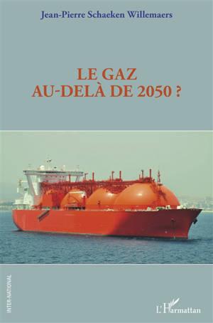 Le gaz au-delà de 2050 ?