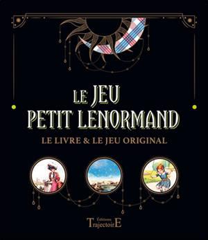 Le jeu Petit Lenormand : le livre & le jeu original