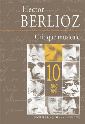 Critique musicale : 1823-1863. Volume 10, 1860-1863
