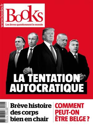Books. n° 111, La tentation autocratique