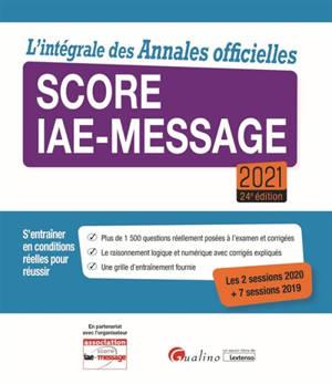 Score IAE-Message 2021 : l'intégrale des annales officielles
