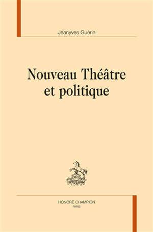 Nouveau théâtre et politique