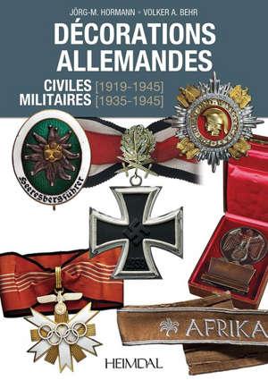 Décorations allemandes : civiles (1919-1945), militaires (1935-1945)