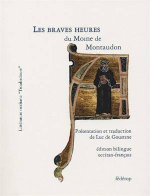 Les braves heures du moine de Montaudon