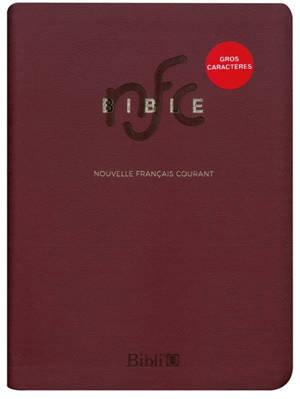 La Bible en français courant : Ancien Testament et Nouveau Testament