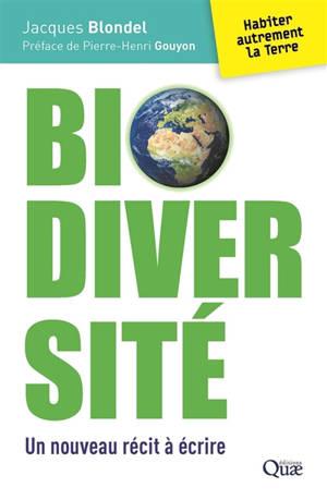 Biodiversité : un nouveau récit à écrire