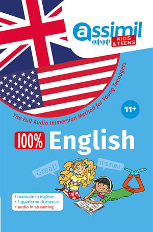 100 % English : the full audio immersion method for young teenagers : 11 +
