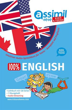 100 % English kids/teens : Intuitiver Audio-Sprachkurs für Teens : komplett auf Englisch