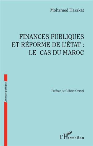Finances publiques et réforme de l'Etat : le cas du Maroc