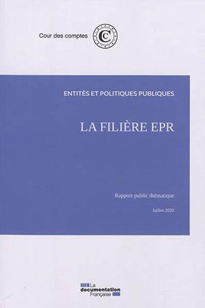 La filière EPR : rapport public thématique, juillet 2020