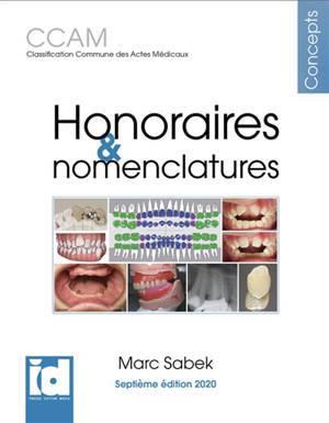Honoraires & nomenclatures : CCAM classification commune des actes médicaux